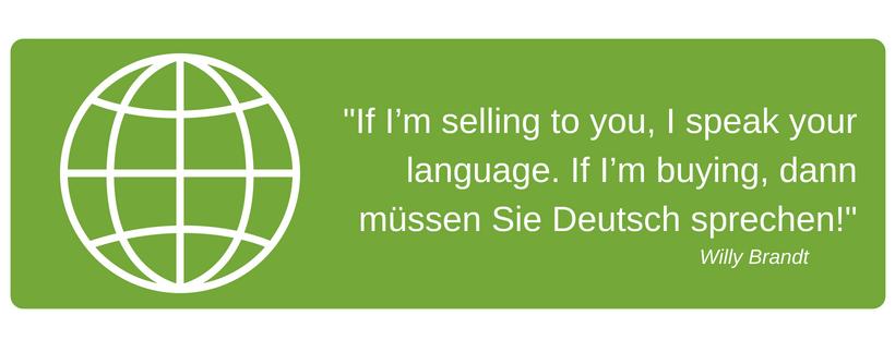 Foreign Language Courses: If I'm selling to you, I speak your language. If I'm buying, dann müssen Sie Deutsch sprechen! (17)